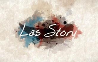 """Las Story"""