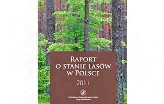 Raport o stanie lasów w Polsce 2011