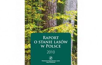Raport o stanie lasów w Polsce 2010