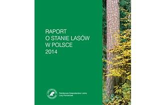 Raport o stanie lasów w Polsce 2014