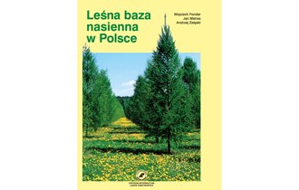 Leśna baza nasienna w Polsce
