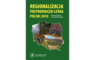 Regionalizacja przyrodniczo-leśna Polski 2010