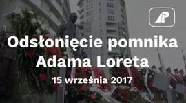 Odsłonięcie pomnika Adama Loreta