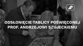 Odsłonięcie tablicy poświęconej prof. Andrzejowi Szujeckiemu