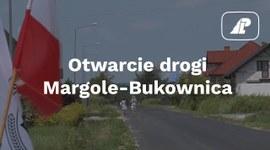 Otwarcie drogi Margole-Bukownica